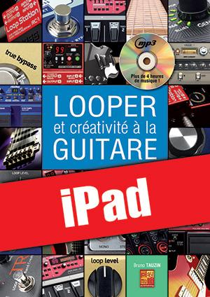 Looper et créativité à la guitare (iPad)