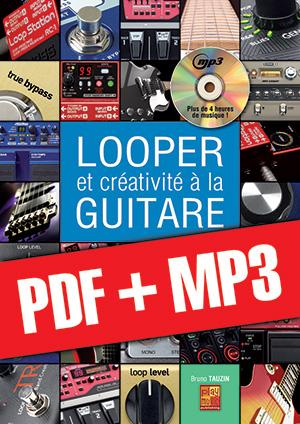 Looper et créativité à la guitare (pdf + mp3)