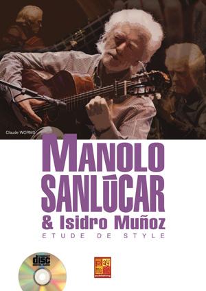 Manolo Sanlúcar - Etude de Style