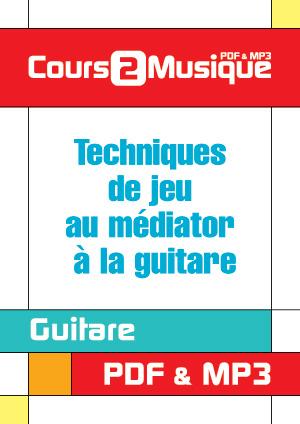 Techniques de jeu au médiator à la guitare
