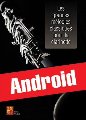 Les grandes mélodies classiques pour la clarinette (Android)
