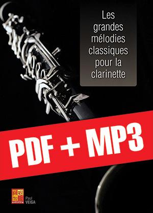 Les grandes mélodies classiques pour la clarinette (pdf + mp3)
