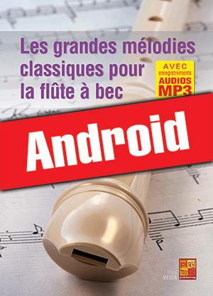 Les grandes mélodies classiques pour la flûte à bec (Android)