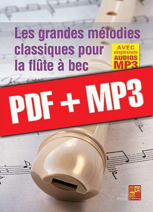 Les grandes mélodies classiques pour la flûte à bec (pdf + mp3)