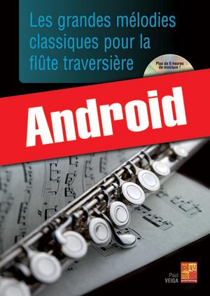 Les grandes mélodies classiques pour la flûte traversière (Android)