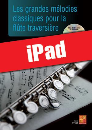 Les grandes mélodies classiques pour la flûte traversière (iPad)