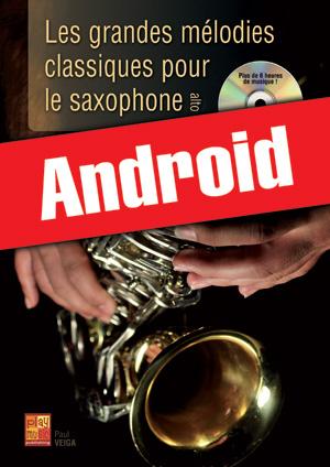 Les grandes mélodies classiques pour le saxophone (Android)