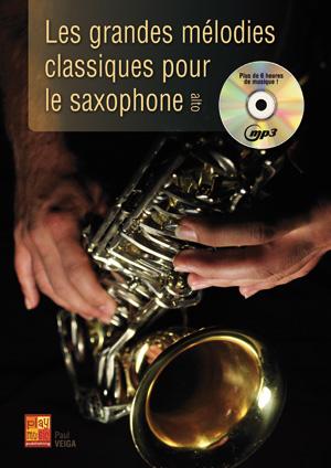 Les grandes mélodies classiques pour le saxophone