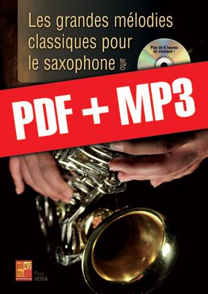 Les grandes mélodies classiques pour le saxophone (pdf + mp3)