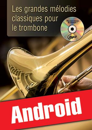 Les grandes mélodies classiques pour le trombone (Android)