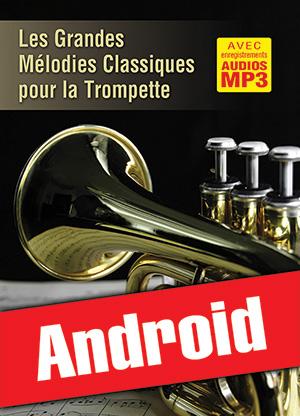 Les grandes mélodies classiques pour la trompette (Android)