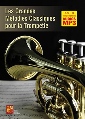Les grandes mélodies classiques pour la trompette