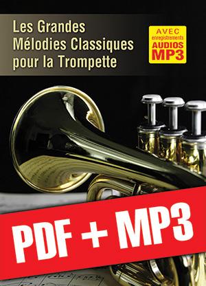 Les grandes mélodies classiques pour la trompette (pdf + mp3)