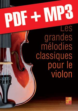 Les grandes mélodies classiques pour le violon (pdf + mp3)