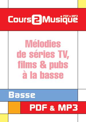Mélodies de séries TV, films & pubs à la basse