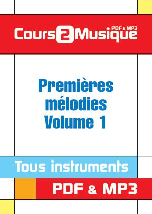 Premières mélodies - Volume 1