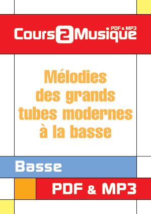 Mélodies des grands tubes modernes à la basse