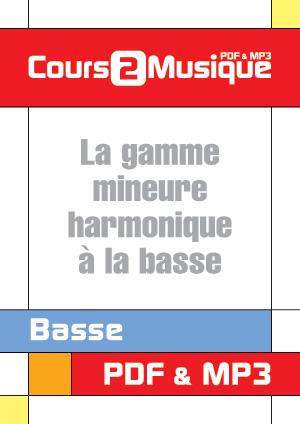 La gamme mineure harmonique à la basse