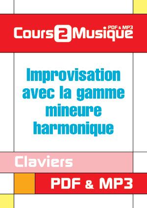 Improvisation avec la gamme mineure harmonique au clavier