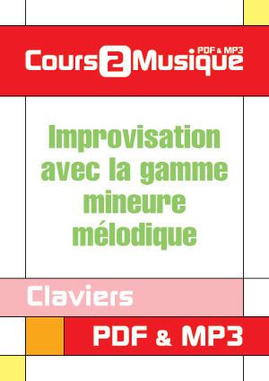 Improvisation avec la gamme mineure mélodique au clavier