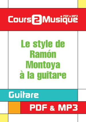 Le style de Ramón Montoya à la guitare