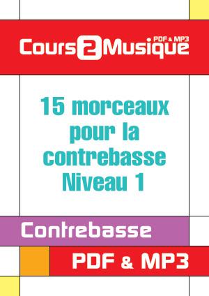 15 Morceaux pour la contrebasse - Niveau 1