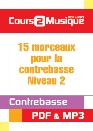 15 Morceaux pour la contrebasse - Niveau 2