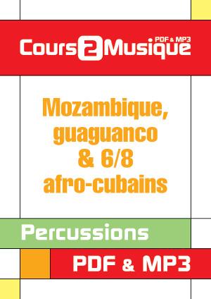 Mozambique, Guaguanco & 6/8 afro-cubains