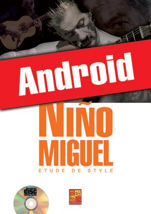 Niño Miguel - Etude de Style (Android)