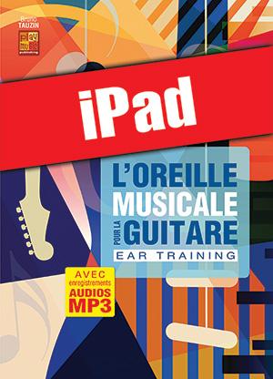 L'oreille musicale pour la guitare (iPad)