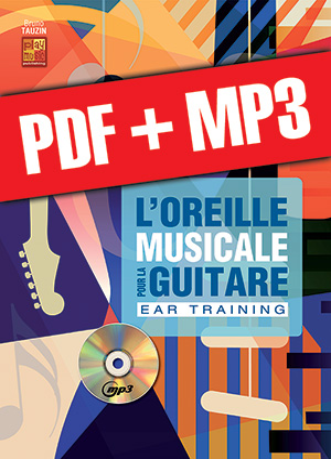L'oreille musicale pour la guitare (pdf + mp3)