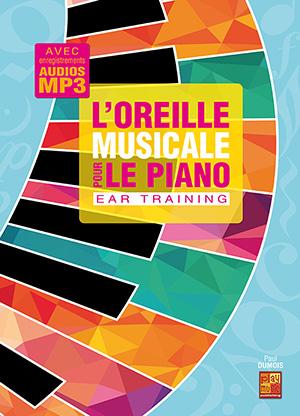 L'oreille musicale pour le piano