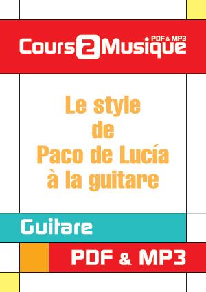 Le style de Paco de Lucía à la guitare