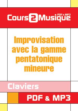 Improvisation avec la gamme pentatonique mineure au clavier