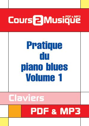 Pratique du piano blues - Volume 1