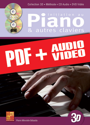 Initiation au piano & autres claviers en 3D (pdf + mp3 + vidéos)