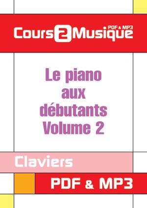 Le piano aux débutants - Volume 2
