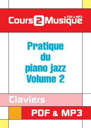 Pratique du piano jazz - Volume 2