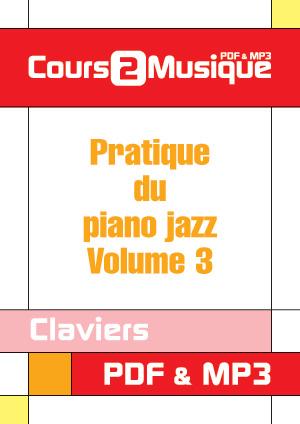 Pratique du piano jazz - Volume 3