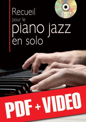 Recueil pour le piano jazz en solo (pdf + vidéos)
