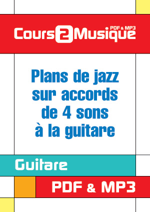 Plans de jazz sur accords de 4 sons à la guitare