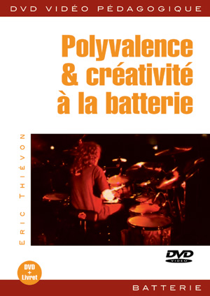 Polyvalence & créativité à la batterie