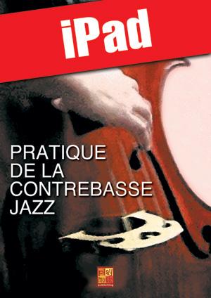 Pratique de la contrebasse jazz (iPad)