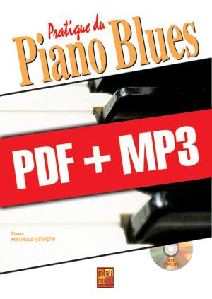 Pratique du piano blues (pdf + mp3)