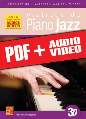 Pratique du piano jazz en 3D (pdf + mp3 + vidéos)