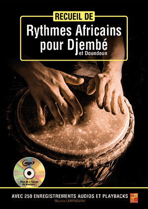 Recueil de rythmes africains pour djembé et doundoun