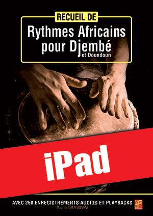 Recueil de rythmes africains pour djembé et doundoun (iPad)