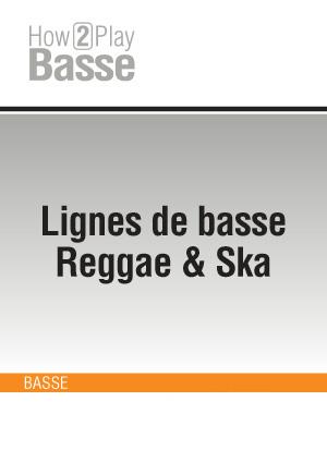 Lignes de basse Reggae & Ska