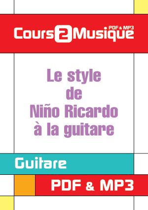 Le style de Niño Ricardo à la guitare
