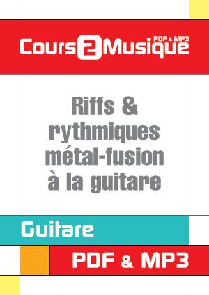 Riffs & rythmiques métal-fusion à la guitare
